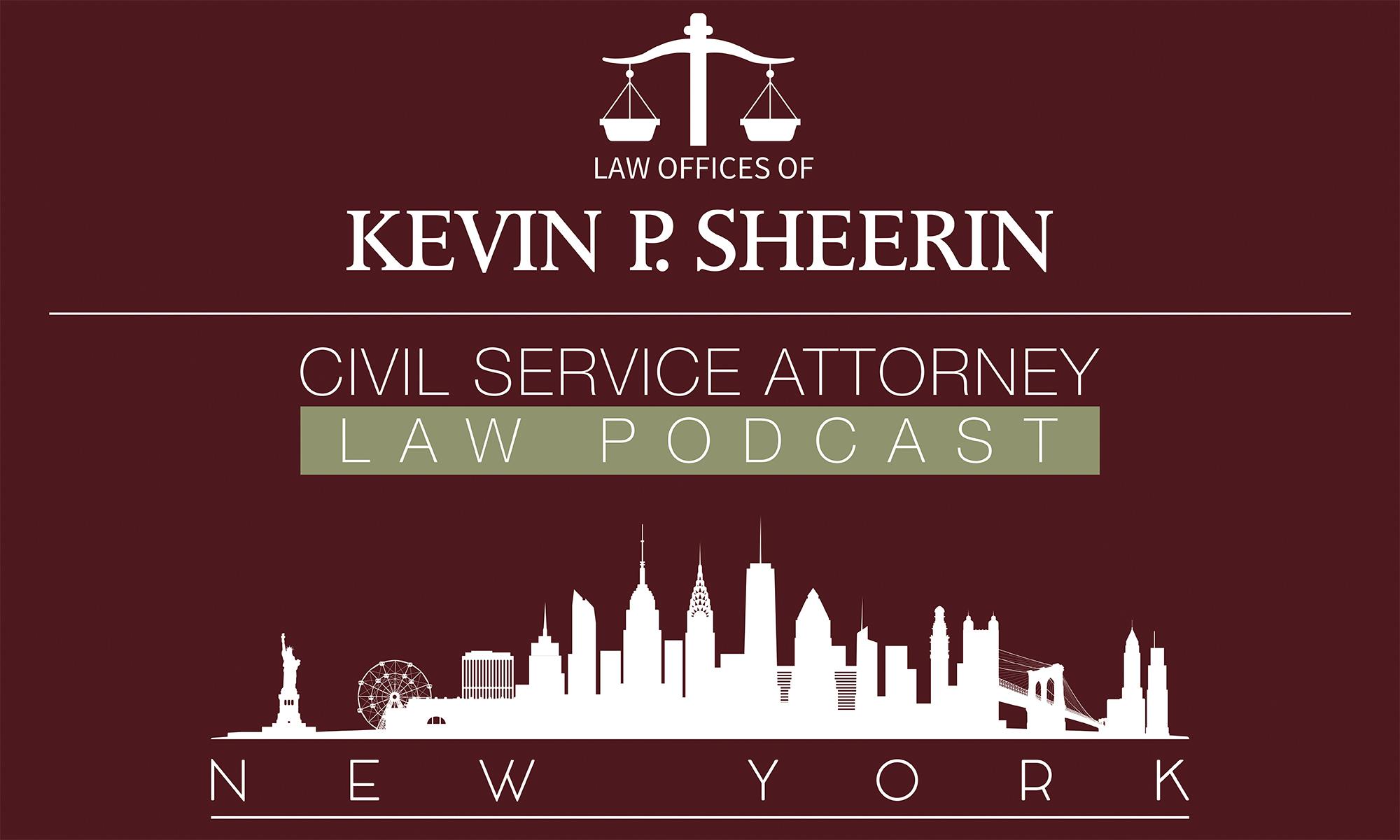 New York Civil Service Attorney Podcast