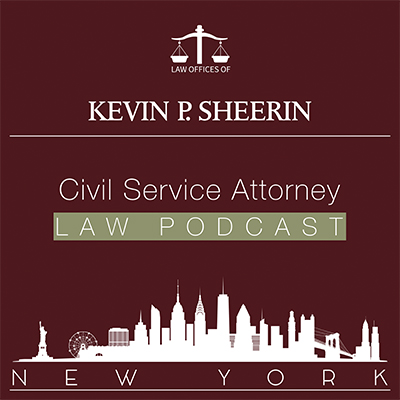 New York Civil Service Law Attorney Podcast